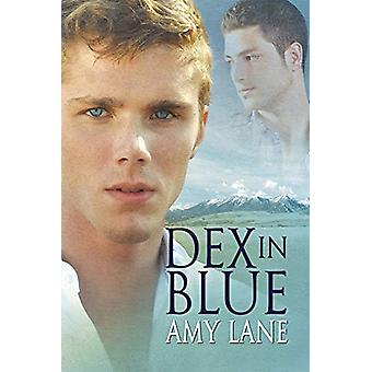 Dex in Blue by Amy Lane - 9781623800109 Book