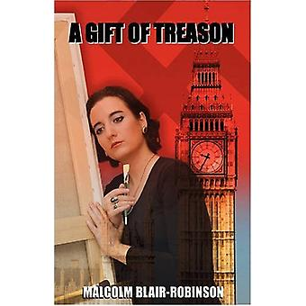A Gift of Treason by Malcolm Blair-Robinson - 9781845493462 Book