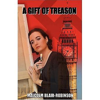 A Gift of Treason by Malcolm Blair-Robinson - 9781845493462 Book