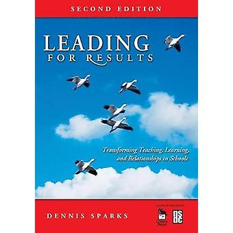 Leading for Results by Dennis Sparks