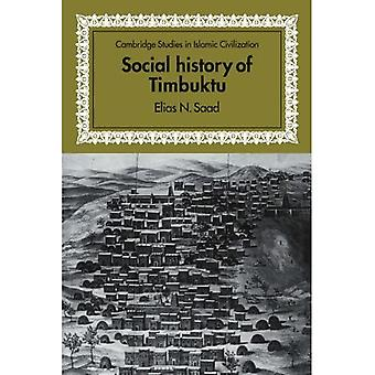 Social History of Timbuktu: The Role of Muslim Scholars and Notables 1400-1900