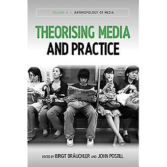 Theorising Media and Practice