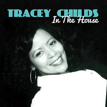 Tracey Childs - importation USA dans la maison de [CD]