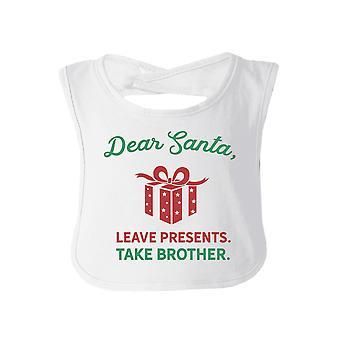 Nehmen Sie lieber Santa Bruder weiß Baby Boy Lätzchen lustige Weihnachtsgeschenke