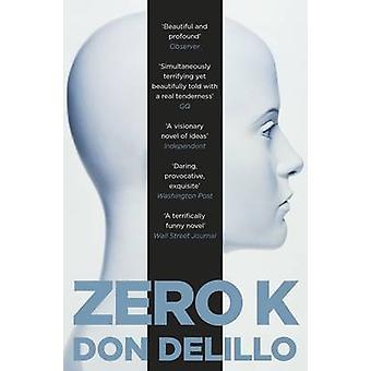Zero K przez Don DeLillo - 9781509822843 książki