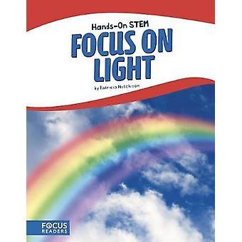 Focus op licht door Patricia Hutchison - 9781635173499 boek
