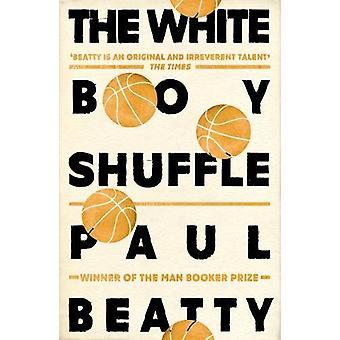 Der weiße junge Shuffle von Paul Beatty - 9781786072252 Buch