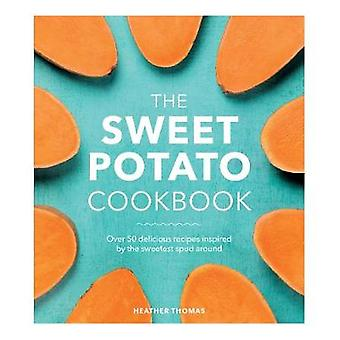The Sweet Potato Cookbook by Heather Thomas - 9781785037412 Book