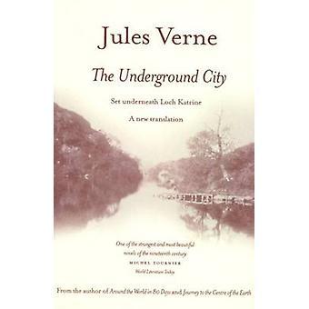 La città sotterranea di Jules Verne - 9781842820803 libro