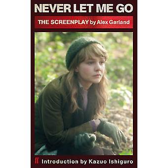 Never Let Me Go sceneggiatura di Alex Garland - 9780571275489 libro
