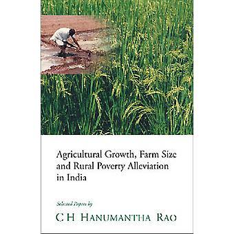De groei van het landbouw - boerderij grootte en landelijke armoedebestrijding in Indi