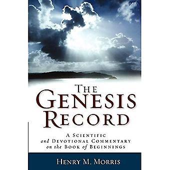 De Genesis-Record: Een wetenschappelijke en devotionele commentaar op het boek van begin