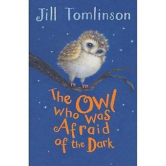 Ugglan som var mörkrädd (Jill Tomlinsons favorit djur Tales)