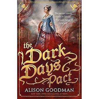 I giorni bui patto: un romanzo di Helen Lady - Lady Helen
