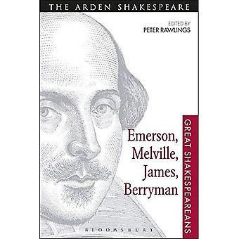 Emerson, Melville, James, Berryman (Great Shakespeareans)