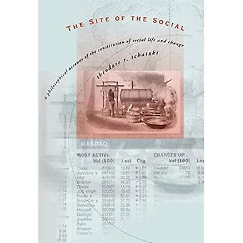 Stedet for socialt: en filosofisk konto af forfatningen for det sociale liv og forandring