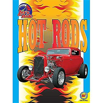 Hot Rods (laten we rijden)