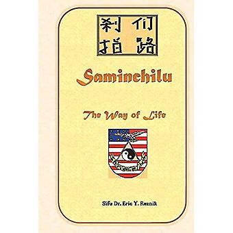 Saminchilu: Der Weg des Lebens