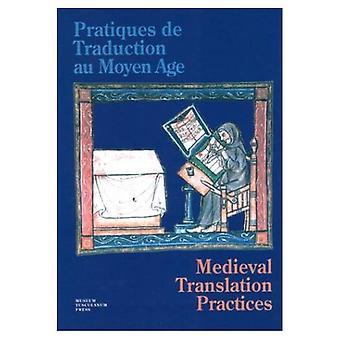 Pratiques De Traduction Au Moyen Age: Medeltida översättning praxis