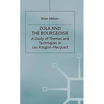 Zola and the Bourgeoisie by Nelson