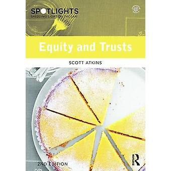 Equity and Trusts by Scott Atkins