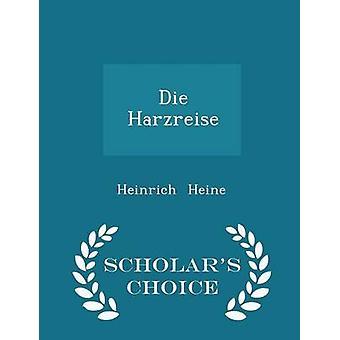 Sterben Sie Harzreise Gelehrte Wahl Edition von Heine & Heinrich