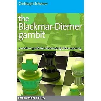 The Blackmar Diemer Gambit by Scheerer & Christoph