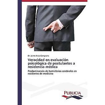 Veracidad nl evaluacin psicolgica de postulantes de mdica van een residencia door Arias Congrains Dr. Jaime