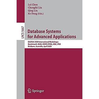 Sistemi di database per Applicazioni Avanzate DASFAA 2009 International Workshop BenchmaX MCIS WDPP PPDA MBC PhD Brisbane Australia Aprile 2023 da Chen & Lei