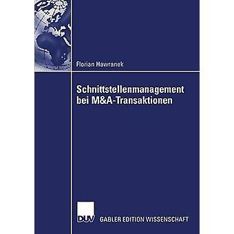 Schnittstellenmanagement bei MATransaktionen av Hawranek & Florian