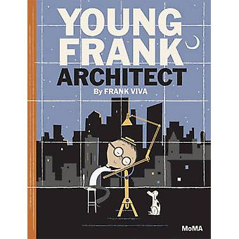 Young Frank Architect by Frank Viva