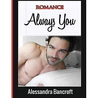 Romance: Always You (Thrilling New Adult Romantic Adventure Story)