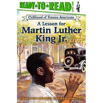 A Lesson for Martin Luther King Jr. by Patrick - Denise Lewis/ Pate -