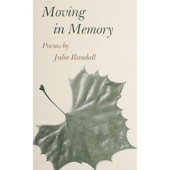 Moving in Memory by Julia Randall - 9780807113882 Book