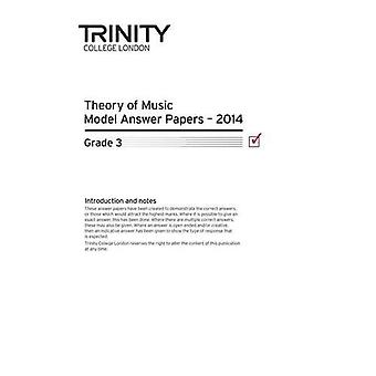 Theory Model Answer Papers Grade 3 2014 by Trinity College London - 9