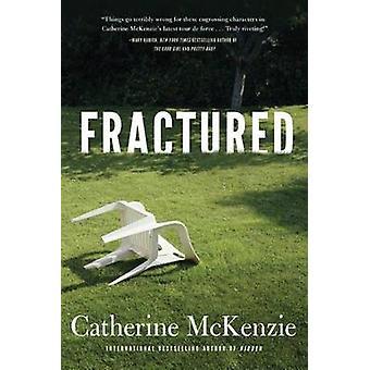 Fractured by Catherine McKenzie - 9781503937826 Book