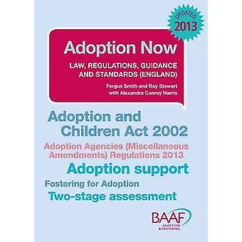Adoption Now - 2013 by Fergus Smith - Roy Stewart - Alexandra Conroy H