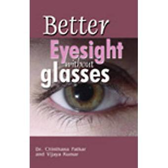 Better Eyesight without Glasses by Vijaya Kumar - 9788120758926 Book