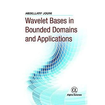 Wavelet Bases in Bounded Domains and Applications