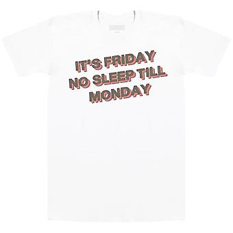 It's Friday No Sleep Till Monday - Mens T-Shirt