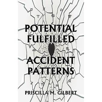 Potential Fulfilled Accident Patterns by Gilbert & Priscilla