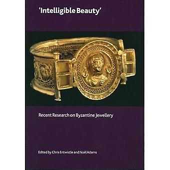Intelligible Beauty': Recent Research on Byzantine Jewellery
