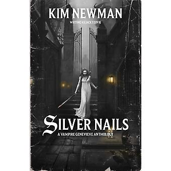 Silver Nails by Kim Newman