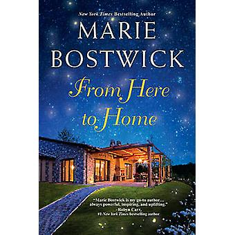 From Here To Home de Marie Bostwick