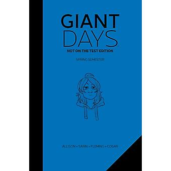 Giant Days Not On The Test Edition Vol. 2 by John Allison