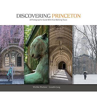 Princeton A Photographic Guide met vijf wandeltochten van Wiebke Martens & Jennifer Jang ontdekken
