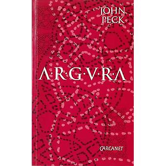 Argura by John Peck - 9781857540086 Book