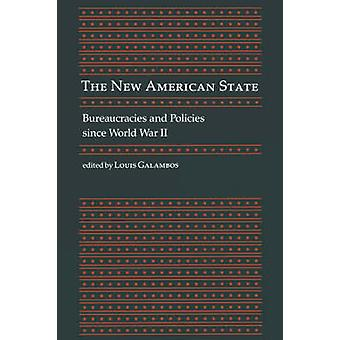 The New American State by Galambos & Louis