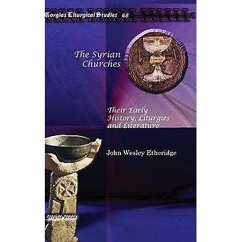 The Syrian Churches by Etheridge & John Wesley