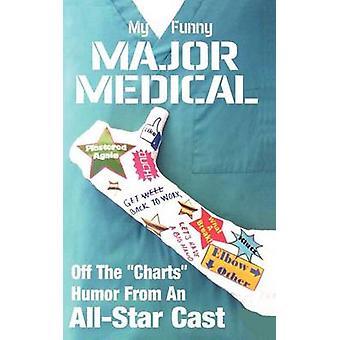 My Funny Major Medical by Robinson & Linton
